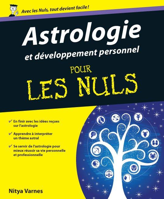 L astrologie une voie nouvelle du d veloppement personnel parution le 13 juin - Academie du developpement personnel ...